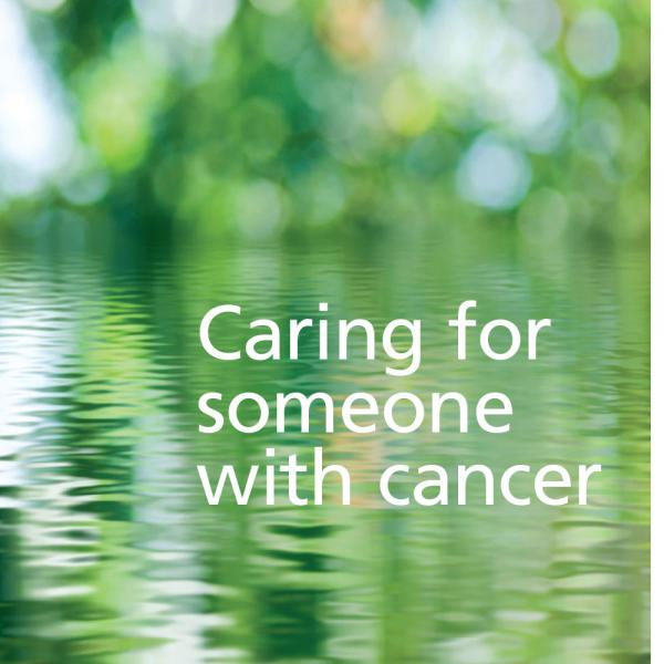 Caring for someone with cancer booklet
